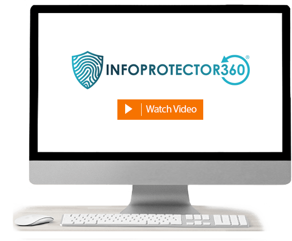 Computer screen contains a video about InfoProtector<sup>®</sup> 360. Click for more details.